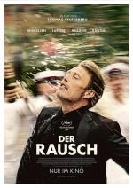 Der Rausch — Oscar: Bester internationaler Film — Europäischer Filmpreis: Bester Film/Regie/Drehbuch/Darsteller