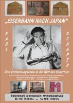 EISENBAHN NACH JAPAN – KARL SCHAPER – Eine Entdeckungsreise in die Welt des Künstlers (Regisseur Manfred Bannenberg zu Gast) – Einführung von Pütten Klatt