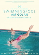 Swimmingpool am Golan (Regisseurin Esther Zimmering ist heute Abend zu Gast)