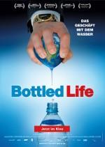 Bottled Life: Nestlés Geschäfte mit dem Wasser