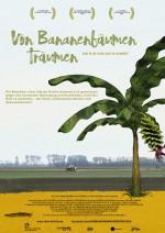Von Bananenbäumen träumen (anschließend Filmgespräch mit Regisseurin Antje Hubert)