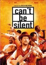 Can't be silent (anschließend Filmgespräch mit der Regisseurin Julia Oelkers)
