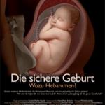 Die sichere Geburt (Wiederholung am 7. März 2019)