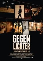 GEGENLICHTER - Suche nach Paul Celan (anschließend Filmgespräch mit Regisseurin Katharina Mihm)