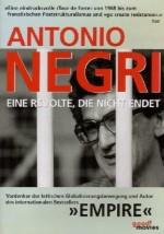 Antonio Negri - Eine Revolte, die nicht endet