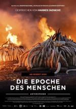 Anthropozän – Die Epoche des Menschen