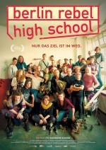Berlin Rebel High School - SCHULKINO - in Anwesenheit des Regisseurs Alexander Kleider