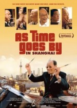 As Time Goes By In Shanghai - (anschließend Filmgespräch mit Regisseur Uli Gaulke)