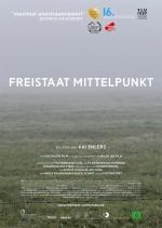 Freistaat Mittelpunkt (Regisseur Kai Ehlers ist zu Gast)